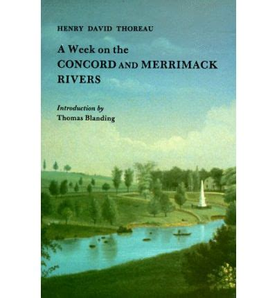 a week on the concord and merrimack rivers books a week on the concord and merrimack rivers henry david