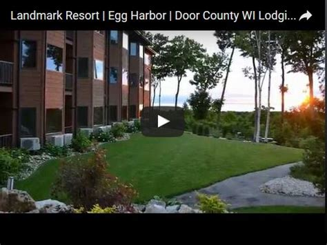 Landmark Hotel Door County by Landmark Resort Egg Harbor Door County Wi Lodging