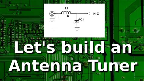 your own l ham radio build your own l antenna tuner