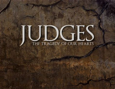 the book of judges pictures jesus as our ultimate summer series judges michaelcriner a pastor who