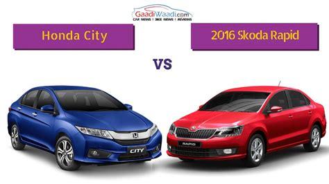 Honda Rapid City by 2016 Skoda Rapid Facelift Vs Honda City Specs Comparison