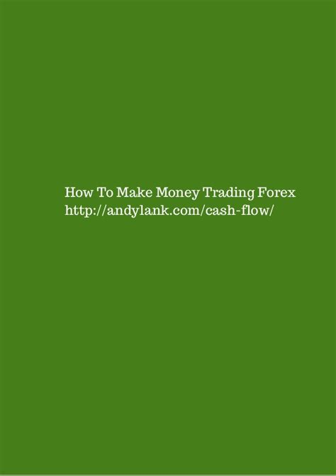 How To Make Money Forex Trading Online - how to make money trading forex