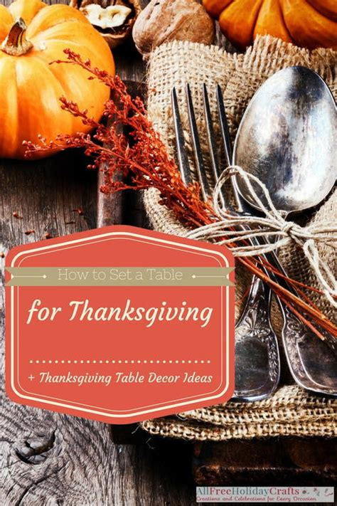 how to set a thanksgiving table how to set a table for thanksgiving thanksgiving table