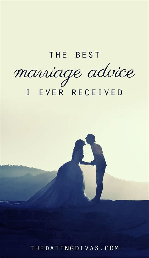 Wedding Advice by The Best Marriage Advice I Received