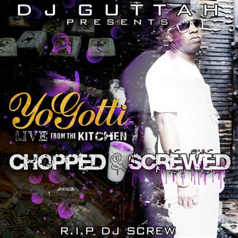 Yo Gotti Live From The Kitchen Album Songs by Best Yo Gotti Quotes Quotesgram