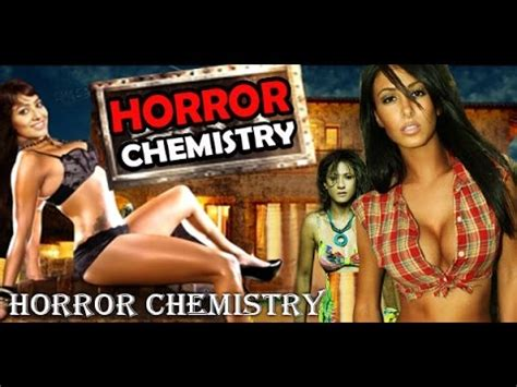 film india paling hot 2015 quot horror chemistry quot full hindi dubbed movie new release