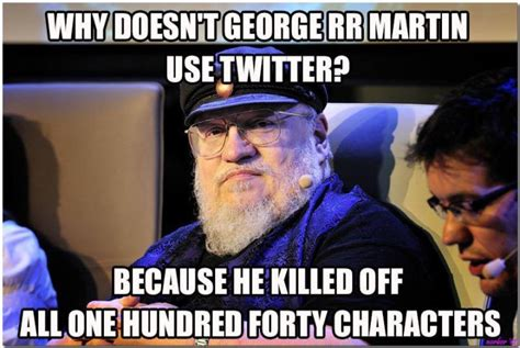 Meme R - 12 game of thrones memes contains spoilers