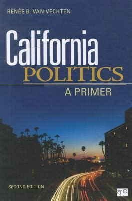 california politics a primer by renee b vechten
