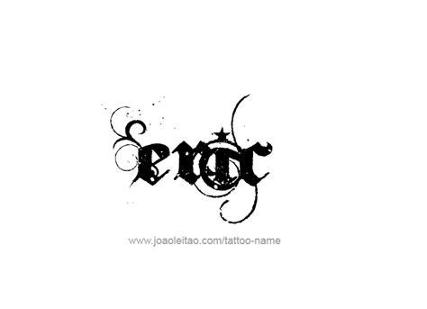tattoo name eric eric name tattoo designs