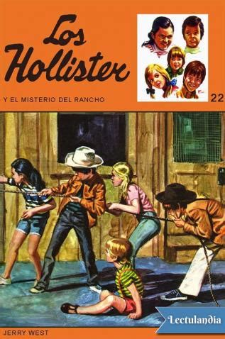 los hollister en el 8427208588 los hollister y el misterio del rancho jerry west descargar epub y pdf gratis lectulandia