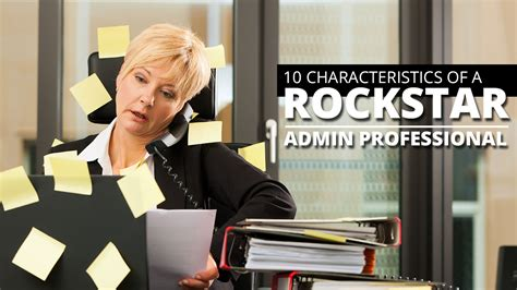 10 signs of a rockstar administrative assistant and how to become one