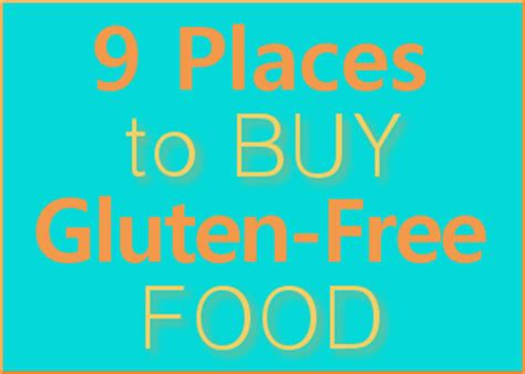 best place to buy food 9 places to buy gluten free food gluten free homemaker