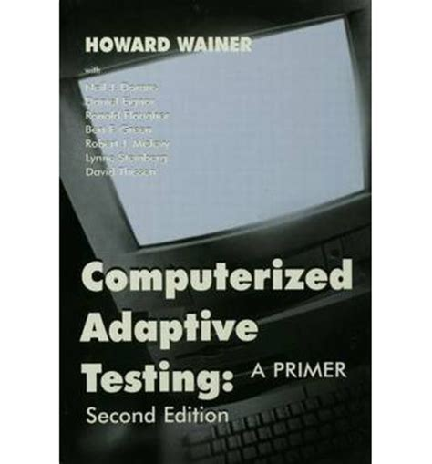 computerized adaptive and multistage testing with r using packages catr and mstr use r books computerized adaptive testing howard wainer 9780805835113