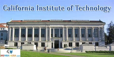 Caltech Mba by California Institute Of Technology Ms Mba In Usa