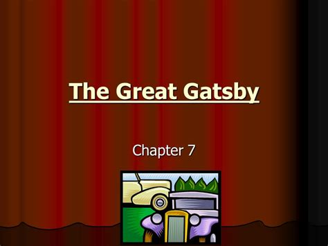 themes in great gatsby chapter 7 the great gatsby chapter ppt video online download