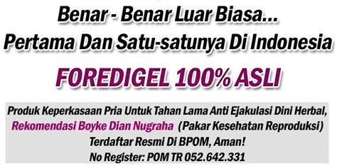Foredi Gell Foredi Vitalitas Stamina Atasi Impotensi Lemah Syahwat Di 2013 03 24