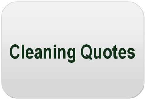 cleaning quotation quotes about cleaning quotationof