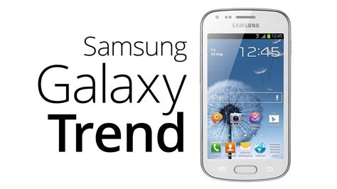 themes samsung trend samsung galaxy trend recenze youtube