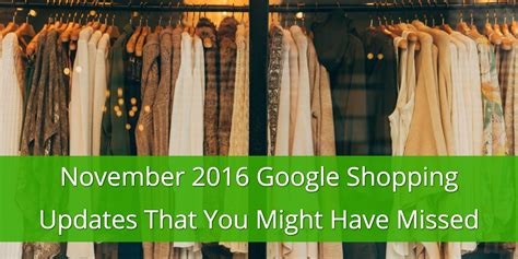november 2016 shopping updates that you might