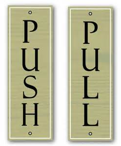 Push Pull Sign For Glass Door Jaf Graphics Wooden Style Push Pull Door Signs