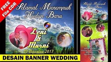 Wedding Banner Cdr by Cara Desain Banner Wedding Di Coreldraw Free Cdr
