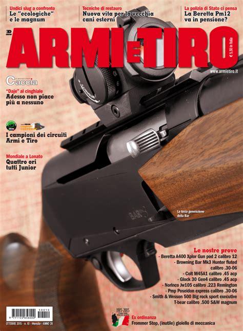 porto armi tiro a volo armi e tiro di ottobre 232 in edicola armi e tiro