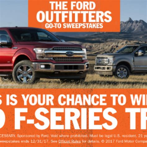Ford Outfitters Go To Sweepstakes - win a ford f series truck an outfitting adventure sweeps invasion