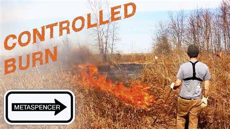 Controlled Burn controlled burn