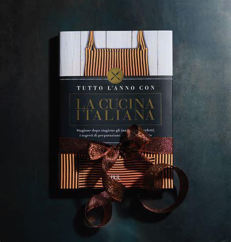 cucina italiana libro uno splendido regalo di natale in libreria il libro de la