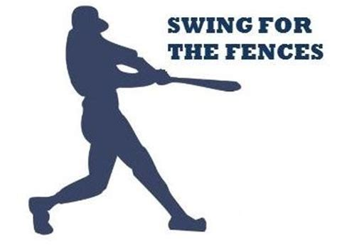 swinging for the fences swing for the fences get motivated pinterest
