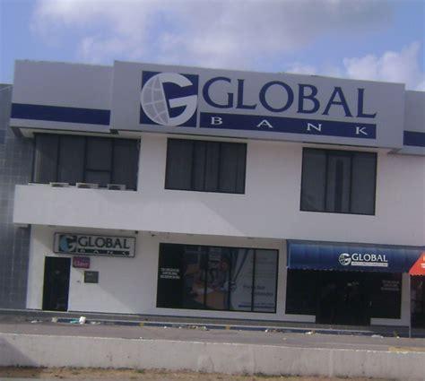 que es banco general global bank tus bancos de penonom 233
