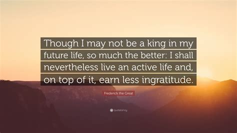 197 best images about my future not so big house on pinterest frederick the great quote though i may not be a king in