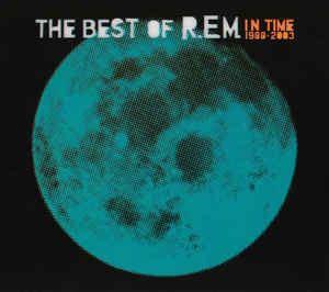 best of rem r e m in time the best of r e m 1988 2003 cd hong