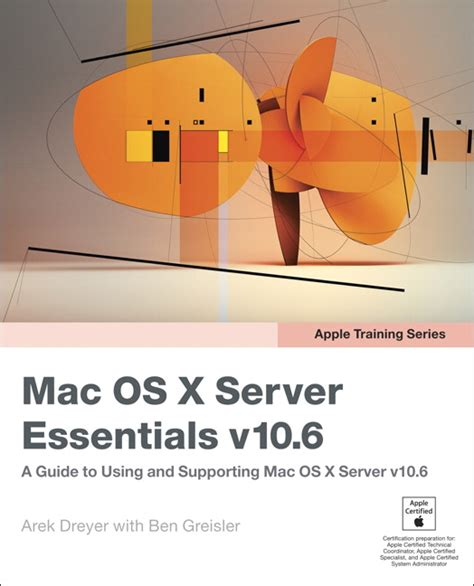 apple series 3 learning the essentials books dreyer greisler apple series mac os x server
