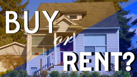 how much should you have saved before buying a house should you buy or rent your next home