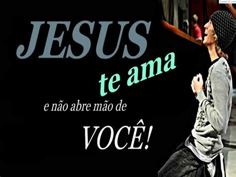 imagenes de jesus te ama jesus te ama papel de parede gospel 10