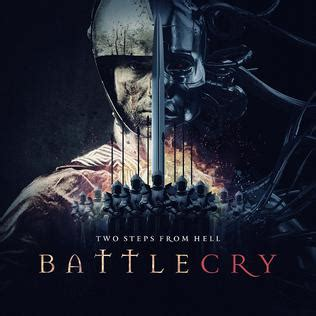 Battle Cry battlecry two steps from hell album