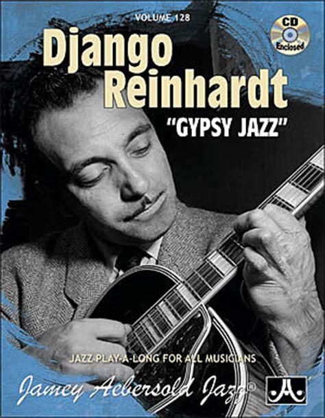 django swing django reinhardt quot gypsy jazz quot play along vol 128
