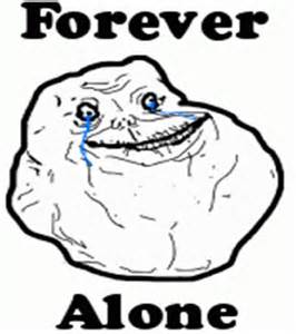For Ever Alone Meme - forever lonely meme pictures to pin on pinterest pinsdaddy