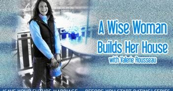 a wise woman builds her house feature 1