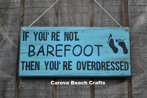 beach signs home decor beach decor if you re not barefoot from soflco com