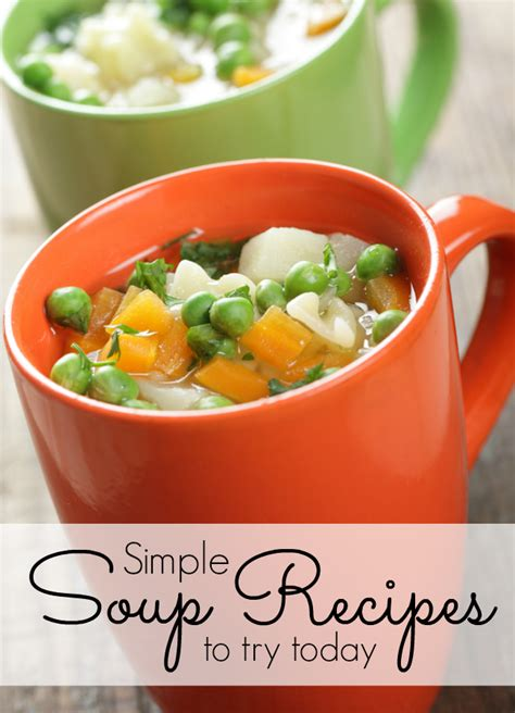 25 simple soup recipes my life and kids