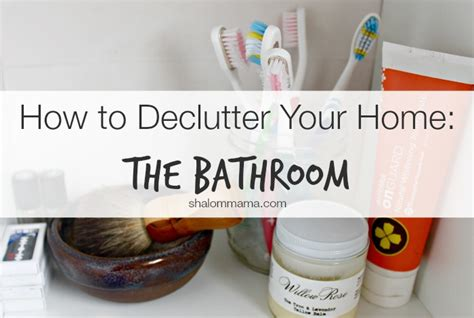 how to declutter your bedroom fast how to declutter your home the bathroom tiny apothecary