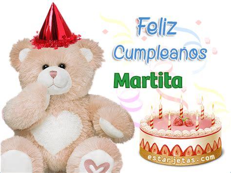 imagenes feliz cumpleaños teresita feliz cumplea 241 os martita im 225 genes de cumplea 241 os