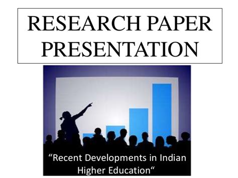 Higher Education In India Research Paper by Research Paper Competition Quot Recent Developments In Indian Higher Edu