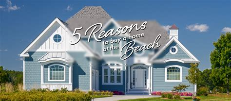 buy a house on the beach 5 reasons to buy a beach home in coastal delaware schell brothers blog