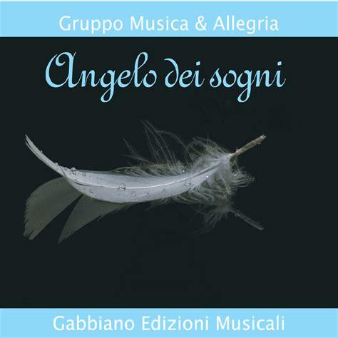 gabbiano edizioni musicali angelo dei sogni album gabbiano edizioni musicali