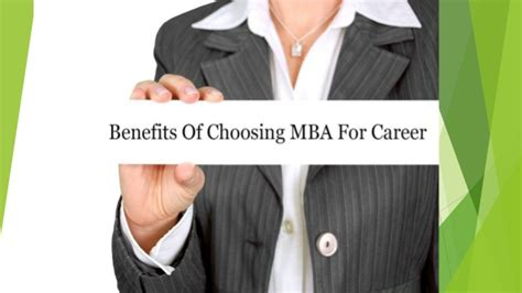 What Is Advantage Of Mba by Benefits Of Choosing Mba For Career