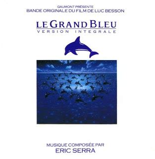 eric serra nice score brother s blog eric serra le grand bleu a k a