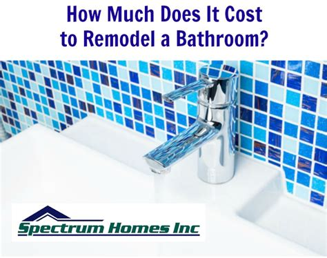 how much would a bathroom remodel cost cost to remodel a bathroom in portland spectrum homes